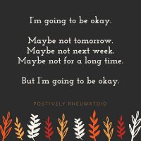 I'm going to be okay