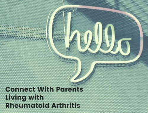 Connect With Parents Living with Rheumatoid Arthritis